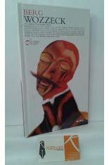 WOZZECK (LIBRETO DE ALBAN BERG, BASADO EN GEORG BÜCHNER + 2 CD)
