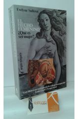 EL HECHO FEMENINO. ¿QUÉ ES SER MUJER?