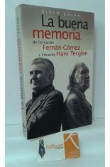 LA BUENA MEMORIA DE FERNANDO FERNÁN-GÓMEZ Y EDUARDO HARO TECGLEN