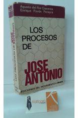 LOS PROCESOS DE JOSÉ ANTONIO