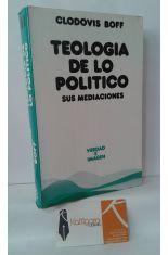 TEOLOGÍA DE LO POLÍTICO. SUS MEDIACIONES