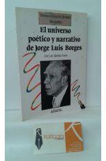 EL UNIVERSO POÉTICO Y NARRATIVO DE JORGE LUIS BORGES