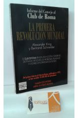LA PRIMERA REVOLUCIÓN MUNDIAL. INFORME DEL CONSEJO AL CLUB DE ROMA