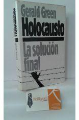 HOLOCAUSTO, LA SOLUCIÓN FINAL