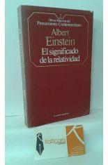 EL SIGNIFICADO DE LA RELATIVIDAD - SOBRE LA TEORÍA ESPECIAL Y LA TEORÍA GENERAL DE LA RELATIVIDAD