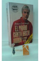 EL PÁJARO CANTA HASTA MORIR (EL PÁJARO ESPINO)