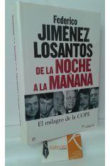DE LA NOCHE A LA MAÑANA. EL MILAGRO DE LA COPE