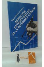 ASPECTOS ESTRUCTURALES DE LA ECONOMÍA CUBANA