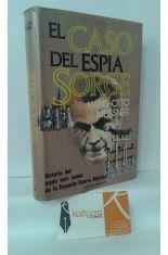 EL CASO DEL ESPÍA SORGE. HISTORIA DEL ESPÍA MÁS AUDAZ DE LA SEGUNDA GUERRA MUNDIAL