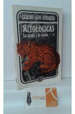 MITOLÓGICAS I. LO CRUDO Y LO COCIDO