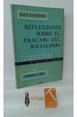REFLEXIONES SOBRE EL FRACASO DEL SOCIALISMO