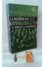 LA INFORMACIÓN HOY Y EL DERECHO A LA INFORMACIÓN
