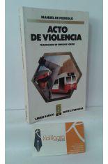 ACTO DE VIOLENCIA