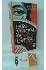 OTRA HISTORIA DE ESPAÑA