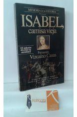 ISABEL, CAMISA VIEJA