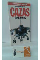 GUÍA ILUSTRADA DE CAZAS MODERNOS