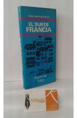 EL SUR DE FRANCIA. PROVENZA Y LA COSTA AZUL