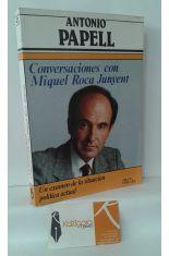 CONVERSACIONES CON MIQUEL ROCA JUNYENT