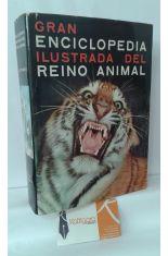 GRAN ENCICLOPEDIA ILUSTRADA DEL REINO ANIMAL