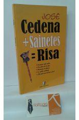 CEDENA + SAINETES = RISA