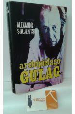 ARCHIPIÉLAGO GULAG 1918-1956, ENSAYO DE INVESTIGACIÓN LITERARIA
