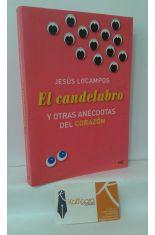 EL CANDELABRO Y OTRAS ANÉCDOTAS DEL CORAZÓN