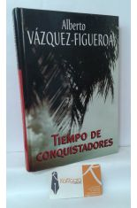 TIEMPO DE CONQUISTADORES