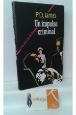 UN IMPULSO CRIMINAL