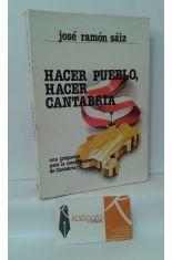 HACER PUEBLO, HACER CANTABRIA. UNA PROPUESTA PARA LA CONSTRUCCIÓN DE CANTABRIA