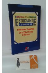 LITERATURA ESPAÑOLA. DE LA EDAD MEDIA AL BARROCO
