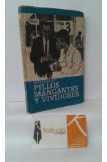 HISTORIA DE PILLOS, MANGANTES Y VIVIDORES