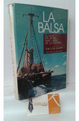 LA BALSA. EL VIAJE EN BALSA MÁS LARGO DE LA HISTORIA