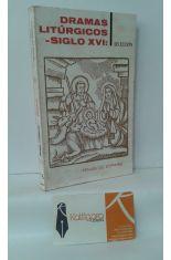 DRAMAS LITÚRGICOS DEL SIGLO XVI: NAVIDAD Y PASCUA