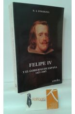 FELIPE IV Y EL GOBIERNO DE ESPAÑA 1621-1665