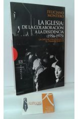 LA IGLESIA: DE LA COLABORACIÓN A LA DISIDENCIA (1956-1975) LA OPOSICIÓN DURANTE EL FRANQUISMO/4