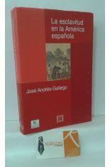 LA ESCLAVITUD EN LA AMÉRICA ESPAÑOLA