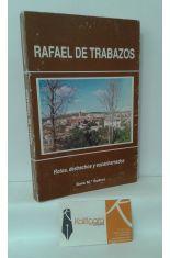 RAFAEL DE TRABAZOS. ROTOS, DESHECHOS Y ESCACHARRADOS