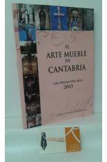 EL ARTE MUEBLE EN CANTABRIA. LAS PIEZAS DEL MES 2013