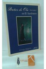 BAÑOS DE OLA EN EL SARDINERO (1847-1930). CATÁLOGO-EXPOSICIÓN 15 AL 31 DE JULIO 2005