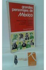 GRANDES PERSONAJES DE MÉXICO