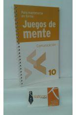 COMUNICACIÓN, JUEGOS DE MENTE 10