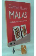 MALAS. RIVALIDAD Y COMPLICIDAD ENTRE MUJERES