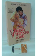 VIOLENTA TEMPESTAD DE AMOR