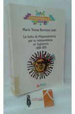LA LUCHA DE HISPANOAMÉRICA POR SU INDEPENDENCIA DE INGLATERRA (1800-1830)