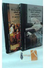 ENCICLOPEDIA DEL SABER ANTIGUO Y PROHIBIDO (VOLÚMENES I Y II)