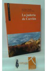 LA JUDERÍA DE CARRIÓN