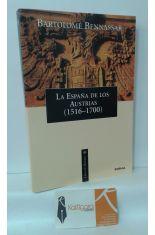 LA ESPAÑA DE LOS AUSTRIAS (1516-1700)