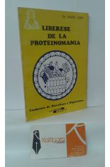 LIBÉRESE DE LA PROTEINOMANÍA