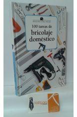 100 TAREAS DE BRICOLAJE DOMÉSTICO