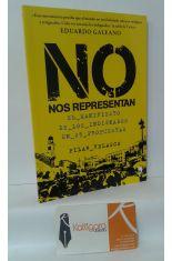 NO NOS REPRESENTAN, EL MANIFIESTO DE LOS INDIGNADOS EN 25 PROPUESTAS